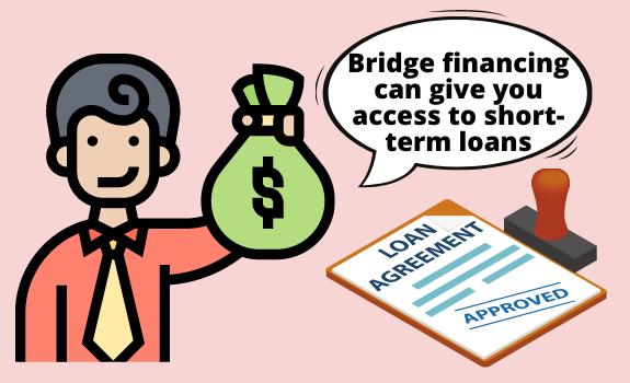 Bridge Financing Benefits
